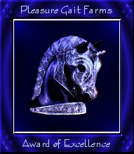 Pleasure Gait Farms Award of Excellence