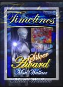Timelines Award of Excellence: Silver  (24 March 2009)