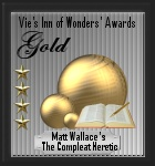 Vie's Inn of Wonders Award: Gold (28 February 2013)